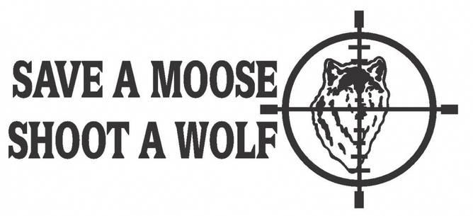 Bilde av Save A Moose Shoot A Wolf Klistremerke